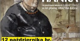 """""""Mianujom mie Hanka"""" na scenie Domu Kultury w Woli"""