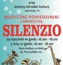 """Muzyczne poniedziałki z Orkiestrą """"Silenzio"""""""