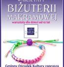 Warsztaty biżuterii dla dzieci, młodzieży i dorosłych