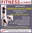 Fitness dla kobiet w Domu Socjalnym w Górze